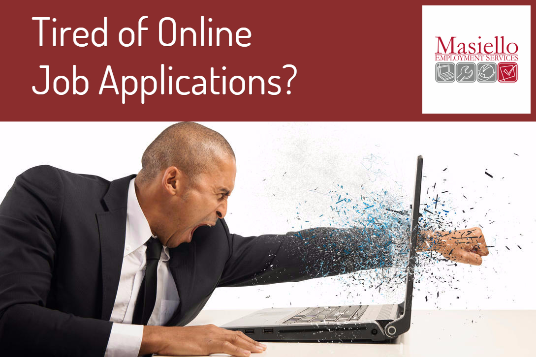 online job applications the endless battle masiello employment